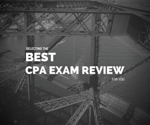 Selecting the Best CPA Exam Review
