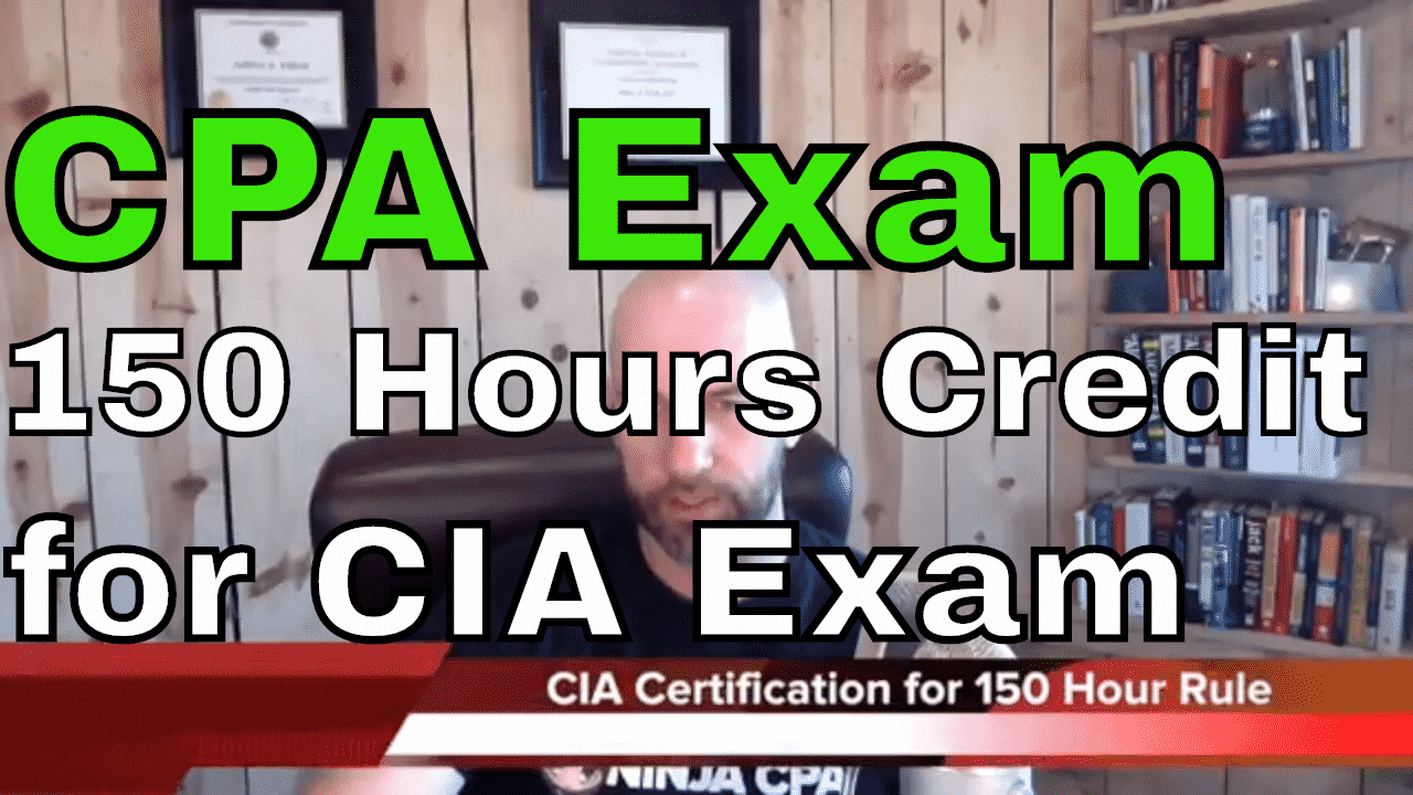 Cia Exam Credit For Cpa Exam 150 Hours Another71
