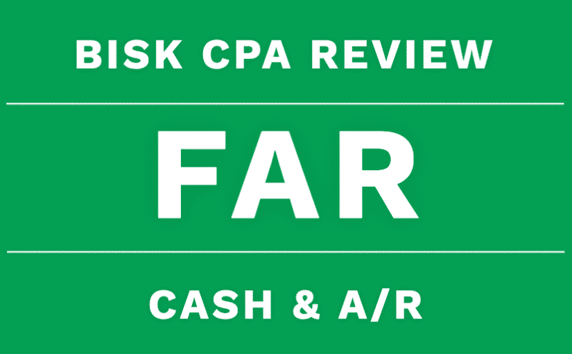 far cpa review cash accounts receivable