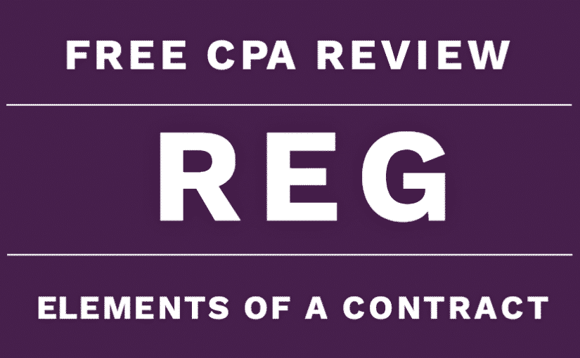 reg cpa review elements of contract law