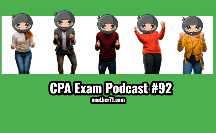 cpa exam podcast 92
