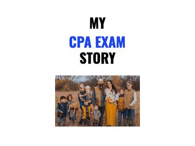 MY CPA Exam Story