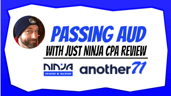 passing aud just ninja cpa review